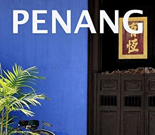 Penang Malaysia Travel