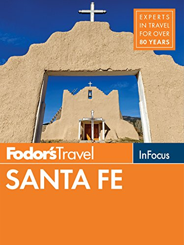 Santa Fe New Mexico Travel