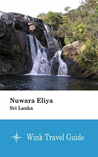 Nuwara Eliya Sri Lanka Travel